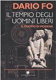 Il tempio degli uomini liberi. Il duomo di Modena