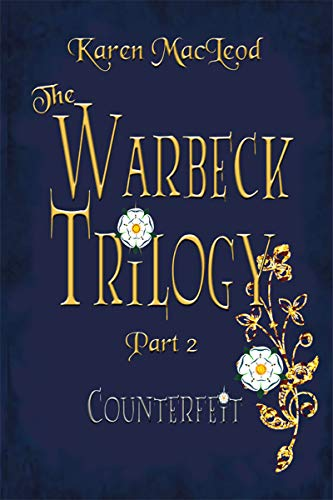COUNTERFEIT (The Warbeck Trilogy Book 2) (English Edition) eBook: MacLeod, Karen: Amazon.es: Tienda Kindle