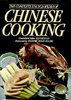 Complete Encyclopedia Of Chinese Cooking 0517273373 Book Cover
