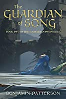 The Guardian of Song: Book Two of the Markulian Prophecies