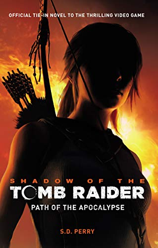 Shadow of the Tomb Raider: Path of the Apocalypse (English Edition)