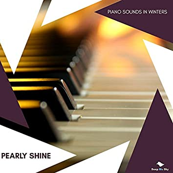 Pearly Shine - Piano Sounds In Winters