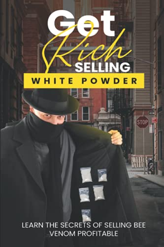 Get Rich Selling White Powder: Learn the secrets of selling bee venom profitable