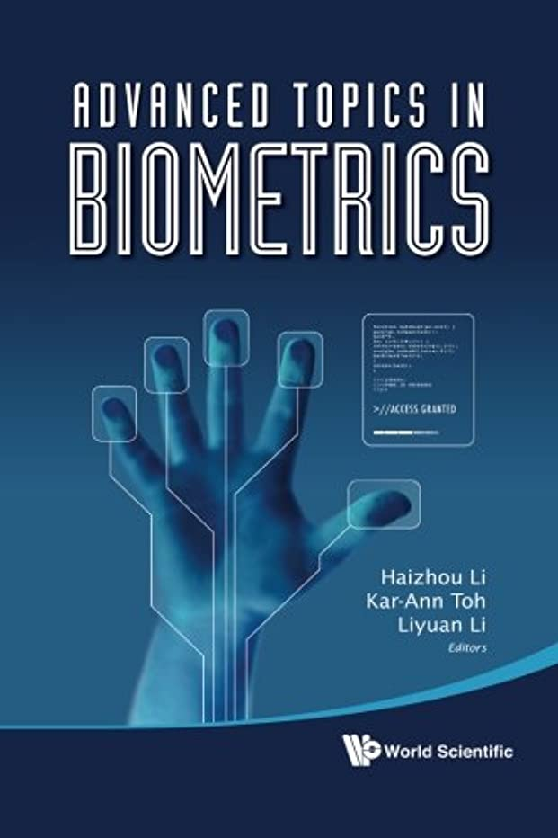 不変巨大困惑Advanced Topics In Biometrics