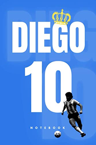DIEGO #10: The King | Sketchbook, Notebook, Journal, Diary, Organizer, Paperback (6 x 9, 110 Pages, Blank, Unlined) (MS Football Notebooks)