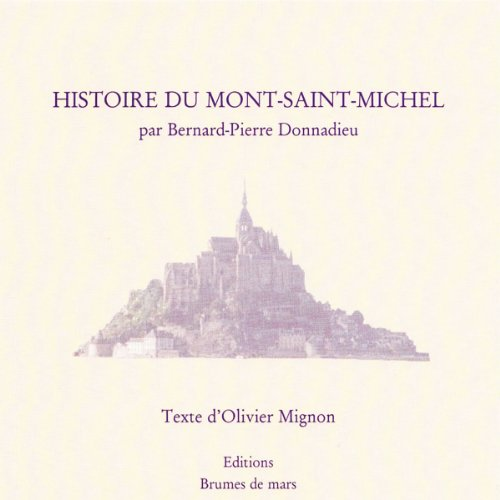 Histoire du Mont-Saint-Michel audiobook cover art