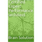 Certified Expert Performance architect (English Edition)