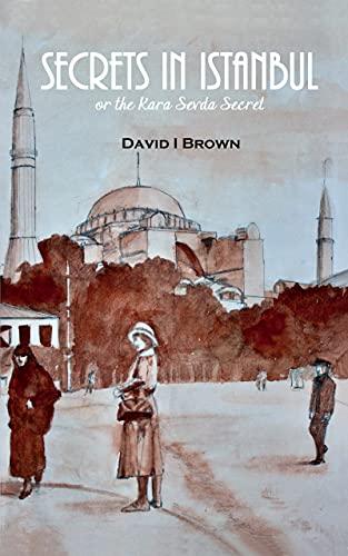 New Title Secrets in Istanbul: The Kara Sevda Secret (English Edition)