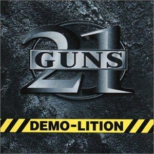 Demo-Lition by 21 Guns (2006-01-01)