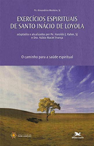 Exercícios de Santo Inácio de Loyola: O caminho para a saúde espiritual
