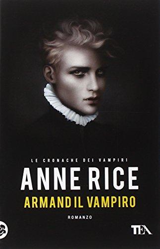 Armand il vampiro. Le cronache dei vampiri