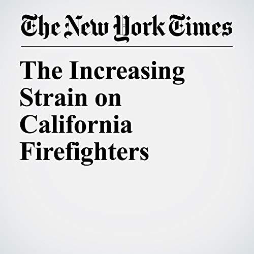 The Increasing Strain on California Firefighters copertina