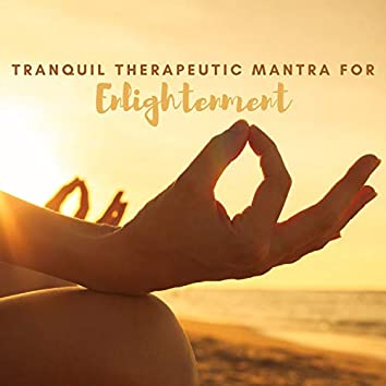 Tranquil Therapeutic Mantra for Enlightenment