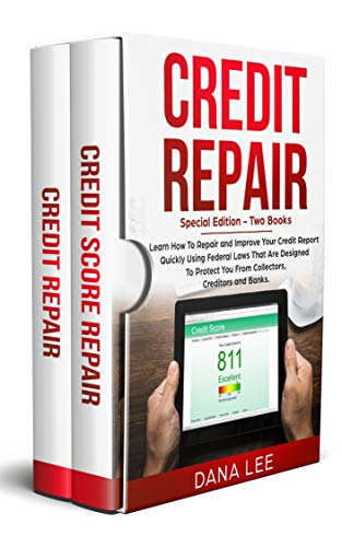 Credit Repair: Special Edition - Two Books - Learn How To...