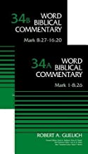 Mark (2-Volume Set---34A and 34B) (Word Biblical Commentary)