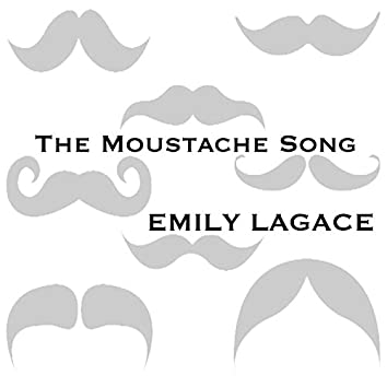 The Moustache Song