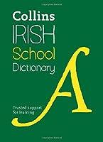 Collins Irish School Dictionary (Collins School) (English and Irish Edition) by Collins Dictionaries(2016-06-02)