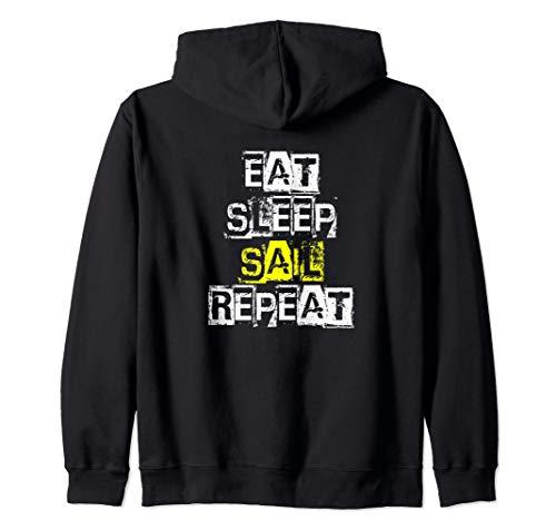 Eat Sleep Sail Repeat - Funny Sailing Gift Zip Hoodie