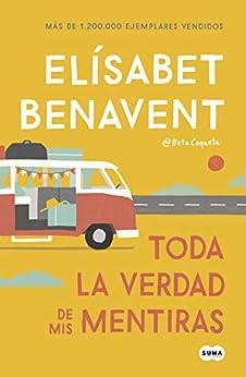 Book's Cover of Toda la verdad de mis mentiras Versión Kindle
