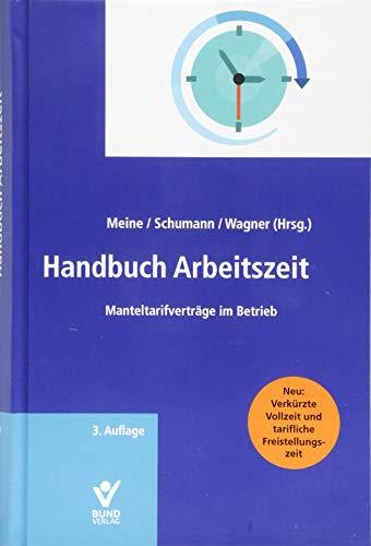 Handbuch Arbeitszeit: Manteltarifverträge im Betrieb