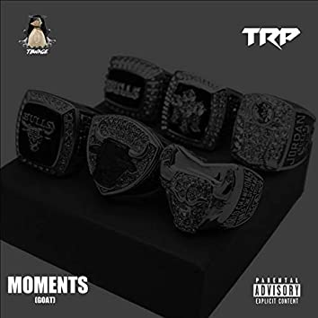Moments (GOAT)