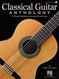 Classical Guitar Anthology: Classical Masterpieces Arranged for Solo Guitar (GUITARE)