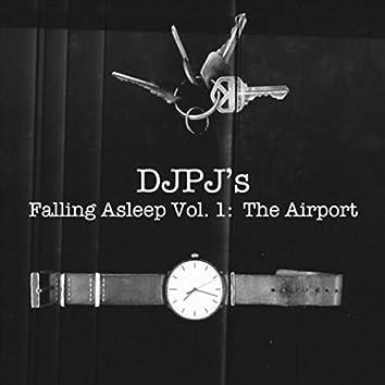 Falling Asleep, Vol. 1: The Airport