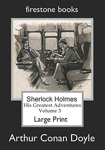 Download Sherlock Holmes: His Greatest Adventures Volume 3 1499671687