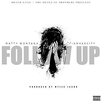 Follow Up (feat. iamVarCity)