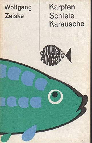 Karpfen, Schleie, Karausche (erfolgreich angeln)