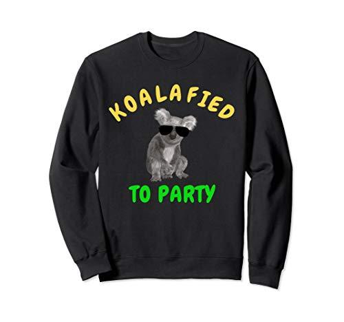 Koalafied To Party Funny Cute Koala Bear Sweatshirt