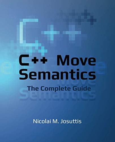 C++ Move Semantics – The Complete Guide: First Edition Front Cover
