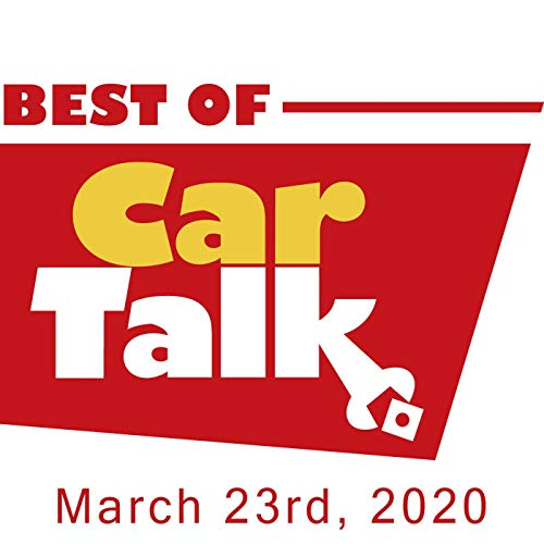 The Best of Car Talk, 2012: Automotive Darwinism, March 23, 2020 audiobook cover art