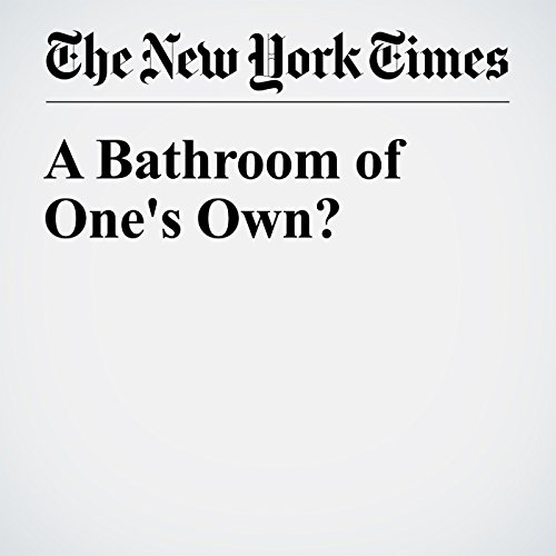 A Bathroom of One's Own? audiobook cover art