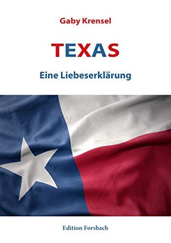 Texas: Eine Liebeserklärung