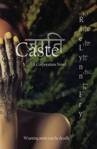 Caste: A Corporation Novel (The Corporation Book 1)