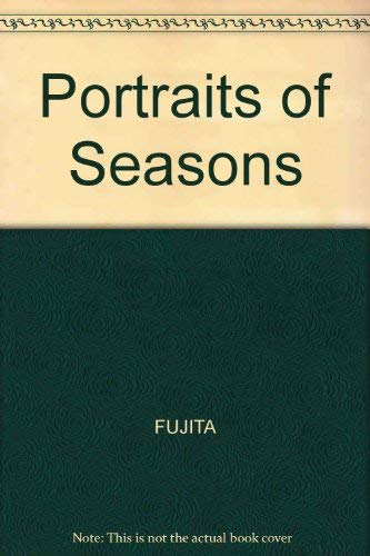 Portraits of Seasons