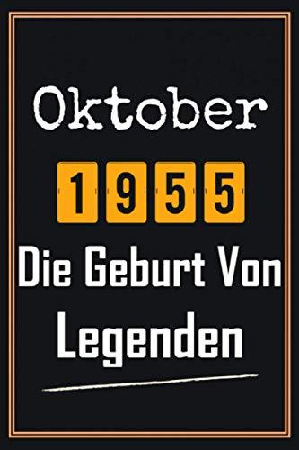 Oktober 1955 Die Geburt von Legenden: 65. Geburtstag Geschenk frauen mann, Geschenkideen für 65 jahre mutter vater Bruder Schwester Freund - Notizbuch a5 liniert