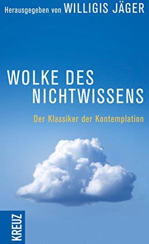 Wolke des Nichtwissens und Brief persönlicher Führung: Der Klassiker der Kontemplation (HERDER spektrum)