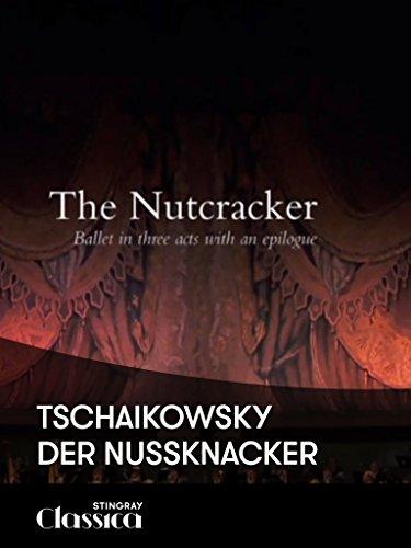 Tschaikowsky - Der Nussknacker