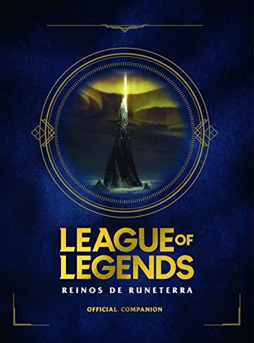 League of Legends. Reinos de Runaterra (No ficción ilustrados)