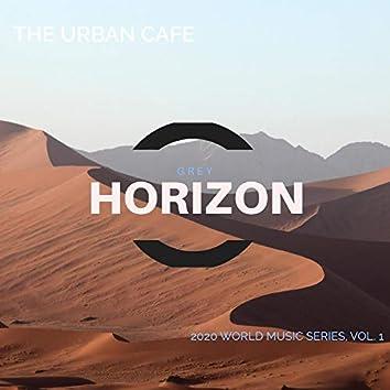 The Urban Cafe - 2020 World Music Series, Vol. 1