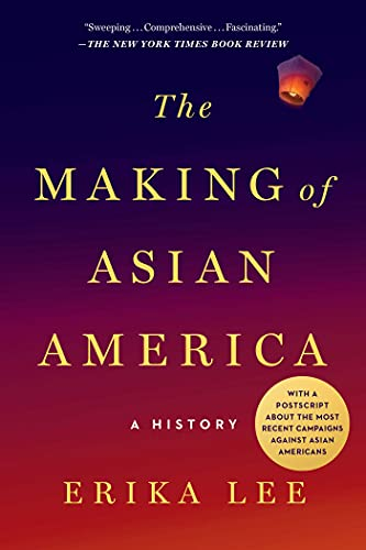The Making of Asian America Book