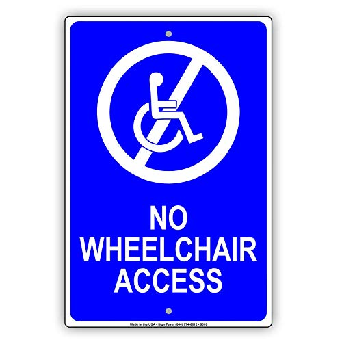 AIDANDAN No Wheelchair Access Notice Old Design Tin Signs Vintage Metal Tin Signs for Wall Art Decor for Home Bars Clubs Cafes 20 X 30 cm