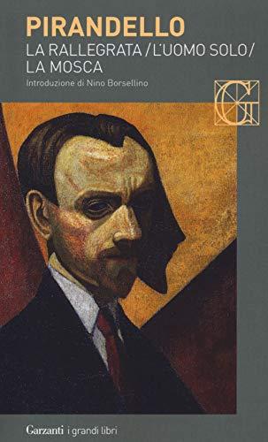 Novelle per un anno: La rallegrata-L'uomo solo-La mosca