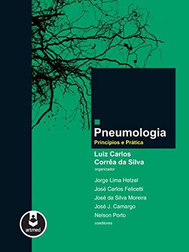 Pneumologia: Princípios e Prática
