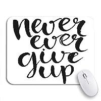 NINEHASA 可愛いマウスパッド モチベーションは決してあきらめないやる気を起こさせるブラシブラックフェーズ滑り止めゴムバッキングノートブック用のマウスパッドコンピュータマウスマット