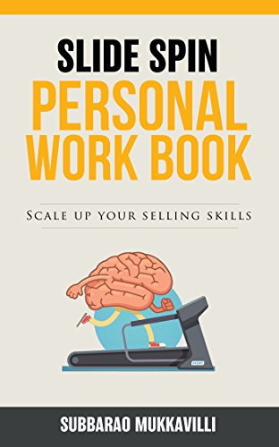 Couverture du livre Slide Spin - Personal Work Book: Scale up your Selling Skills (English Edition)