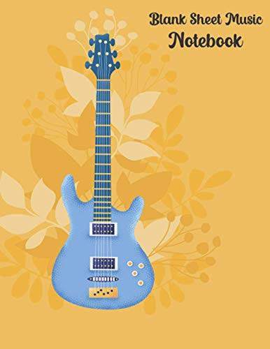 blank sheet music notebook: Guitar Tablature Manuscript Paper, Music Songwriting Journal, Blank Sheet Music, Lyric Diary and Manuscript Paper for ... Staff Paper, (Gifts for Music Lovers)