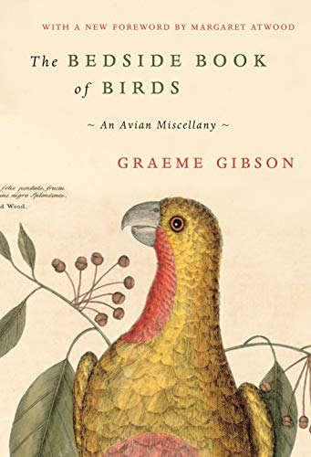 The Bedside Book of Birds: An Avian Miscellany